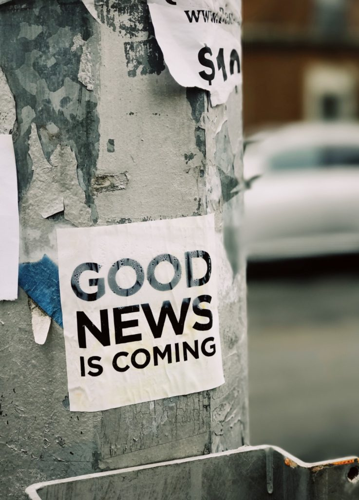 Good News is coming our way