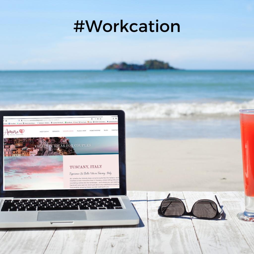 #workcation